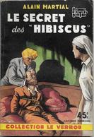 """Le Secret Des """"Hibiscus"""" Par Alain Martial - Le Verrou°54 - Ferenczi (illustration : Sogny ) - Ferenczi"""