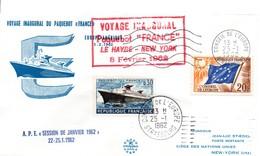 """M76  Voyage Inaugural Du Paquebot France """"Le Havre - New-York""""  3 Février 1962 En Liaison Avec Le Conseil De L'Europe.TB - Barche"""