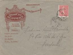 SEMEUSE 50C SUR ENV ILLUSTREE GRAND CAFE DU COMMERCE DRAGUIGNAN VAR 1929 - Storia Postale