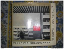 VARSOVIE RECONSTRUITE WARSZAWA ODBUDOWANA ADOLF CIBOROWSKI STANISLAW JANKOWSKI 1963 - Storia