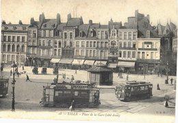 Carte POSTALE  Ancienne De  LILLE - Place De La Gare - Lille