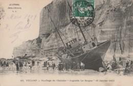 """H18- 76) FECAMP - NAUFRAGE DU CHALUTIER """"AUGSTIN LE BORGNE"""" 10 JANVIER 1909 - Fécamp"""
