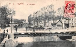 Tournai - Le Pont De Fer - Tournai
