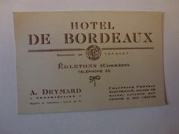 CARTE DE VISITE HOTEL DE BORDEAUX, PROPRIETAIRE A.DEYMARD A EGLETONS ( CORREZE ) , VOIR SCAN - Cartes De Visite
