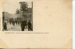 1660. CPA 88 BUSSANG. ARRIVEE DU BATAILLON DE CHASSEURS A PIED - Bussang