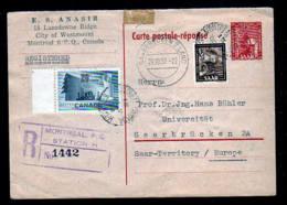 15 F. ANTWORT Ganzsache Mit Kanadischer Zufrankatur Für Einschreiben Ab Montreal Nach Saarbrücken 1952 - Lettres & Documents