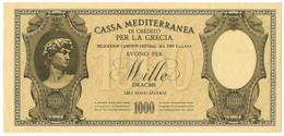 1000 DRACME CASSA MEDITERRANEA DI CREDITO PER LA GRECIA 1941 SPL/SPL+ - [ 3] Emissions Militaires