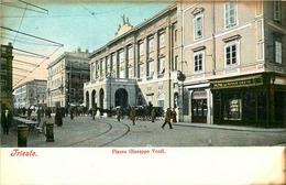ITALIE   TRIESTE Piazza  Guiseppe Verdi - Trieste