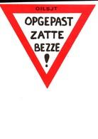 AALST CARNAVAL - Opgepast Zatte Bezze ! - Carnaval