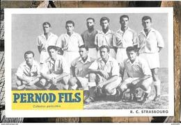 RC STRASBOURG - Equipe De Football - Carte Publicitaire PERNOD FILS - Strasbourg