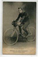 37 TOURS Carte RARE Cyclisme Champion De Fond Tourangeau  Cycliste BODINIER    Tour De France 1908   D01 2020 - Tours