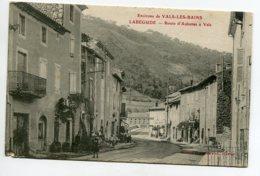 07 LABEGUDE Route D'Aubenas à Vals Les Bains Animation 1910  D01 2020 - France