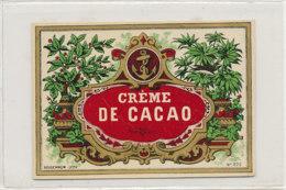 AN 825  / ETIQUETTE  - CREME DE CACAO N° 270 - Fruits Et Légumes