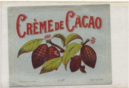 AN 826  / ETIQUETTE  - CREME DE CACAO N° 37 - Fruits Et Légumes