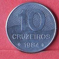 BRAZIL 10 CRUZEIRO 1984 -    KM# 592,1 - (Nº33227) - Brasilien