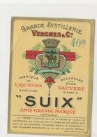 AN 853  / ETIQUETTE  -  GRANDE DISTILLERIE VERGNES  FABRIQUE DE LIQUEURS  SUIX   VAUVERT  GARD - Non Classés