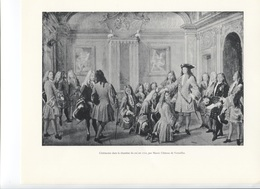 GRANDES FIGURES DE FRANCE - Cérémonie Dans La Chambre Du Roi En 1710, Par Marot, Chateau De Versailles - Histoire