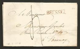 Belgique - LSC De Bruxelles (cachet BRUSSEL En Rouge) Vers Tournai - 1815-1830 (Période Hollandaise)