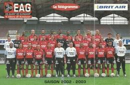 ( GUINGAMP )( 22 COTES DU NORD )( EQUIPE DE FOOTBALL   )( E.A.G.) 2002.2003 - Calcio