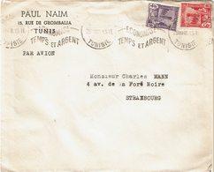 LCTN59/ALS/2B - TUNISIE LETTRE PAUL NAIM TUNIS / STRASBOURG 29/12/1948 - Tunisia (1888-1955)