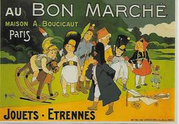 CP - Publicité - Au Bon Marché - Maison A. Boucicaut -Paris  Jouets.Etrennes  Napoléon (Marcellin Auzolle -1862-1942. - Pubblicitari