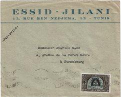 LCTN59/ALS/2B - TUNISIE LETTRE ETS ESSID JILANI TUNIS / STRASBOURG 4/9/1947 - Tunisia (1888-1955)