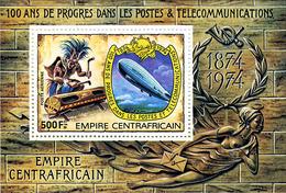 Empire Centrafricain Centrafrican Empire 1974 Progress In Telecom Graf Zeppelin  UPU 100 Years  Tam-Tam - Zeppelins