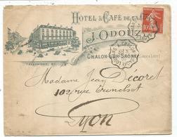 N°138 LETTRE ENTETE HOTEL DU DE LA GARE CHALON SUR SAONE SAONE ET LOIRE 1909 - Marcophilie (Lettres)