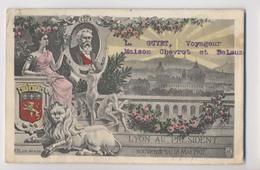 LYON AU PRÉSIDENT - Souvenir Du 18 Mai 1907 - Visite Du Président Fallieres - Inaugurations