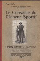 Rare Livre Catalogue De Pêche Léon Seutin Bruxelles Mouche Lancer Moulinet Canne Truite Saumon - 1901-1940