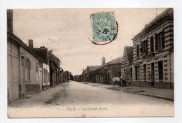 - CPA TILLE (60) - La Grande Route 1905 - - Francia
