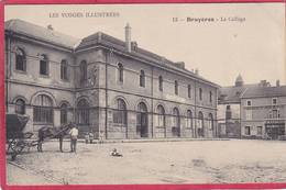 CPA 88 BRUYERES Le Collège - Bruyeres