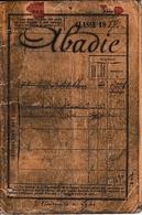 Classe 1887 - LIVRET MILITAIRE - ABADIE - 18° Régt. D'Artillerie - Participe à La Guerre 1914/18 - Historical Documents