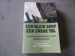 Meensel - Kiezegem (Tielt - Winge)  Wereldoorlog2  1944  Het Drama Van Collaboratie En Verzet - Guerre 1939-45
