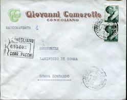 Italia (1966) - Raccomandata Da Conegliano (TV) - 6. 1946-.. Repubblica