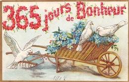CPA Fantaisie Gaufrée - 365 Jours De Bonheur - Brouette - Fleurs - Colombes - Nouvel An