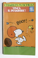 Fumetti - Charles M. Schulz - Vinca Il Peggiore! - 1^ Ed. 1975 Rizzoli - Libri, Riviste, Fumetti