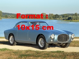 Reproduction D'une Photographie Ancienne D'une Vue D'une Ferrari 250 Europa Coupé De 1953 - Reproducciones