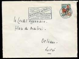 16380 FRANCE N°1331A° Flamme : Biennale De Paris Manifestation Des Jeunes Artistes  Paris Du 26.7.1965  TB - Marcophilie (Lettres)