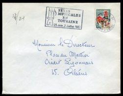16385 FRANCE N°1331° Flamme : Fêtes Musicales En Touraine   Tours  Du 19.4.1967   TB - Marcophilie (Lettres)