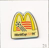 Pin's Football / Coupe Du Monde USA 1994 - Sponsor Mc Donald's. Est. © 1991 WC'94 IST G11 Inc. Epoxy. T701-21 - Calcio