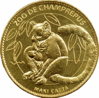 50 CHAMPREPUS LE ZOO MAKI CATTA MÉDAILLE SOUVENIR ARTHUS BERTRAND 2010 JETON TOURISTIQUE MEDALS TOKENS COINS - Arthus Bertrand