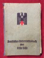 Buch WW2 Amtliches Unterrichtsbuch über Erste Hilfe DRK Berlin 1941 Dr.med. Richard Krueger SS Standartenführer - Bücher