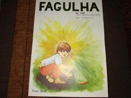 """Revista, Magazine Portuguese - """" FAGULHA """"  Nº 340 De 01-03-1972 - Libros, Revistas, Cómics"""