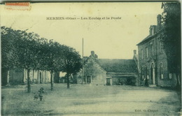 CPA FRANCE -  HERMÈS ( OISE )  LES ECOLE ET LA POSTE - PHOTO ALBERT - 1920s (7015) - France