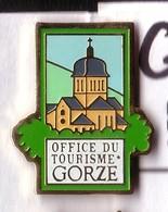 G157 Pin's Ville Village GORZE église MOSELLE Office Tourisme Achat Immédiat - Steden