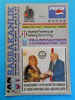 BESIKTAS JK Vs TRABZONSPOR - 1997. Football Match Programme * Soccer Fussball Programm Turkey Turquie Türkei Turquia - Tickets D'entrée