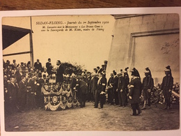 """SEDAN-FLOING Journée Du 1° Sept 1910-M.LEMAIRE Met Le Monument""""les Braves Gens"""" Sous La Sauvegardede M Klein - Sedan"""