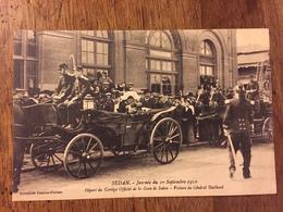 SEDAN-journée Du 1° Septembre 1910. Départ Officiel De La Gare De Sedan-Voiture Du Général Bailloud - Sedan