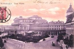 Carte Postale :  Warszawa (Varsovie)  Pologne  Teatr Wielki  Opera   1908 ? - Poland